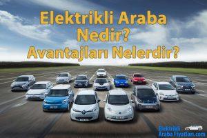 elektrikli-araba-nedir-avantajlari-elektrikli-araba-fiyatlari
